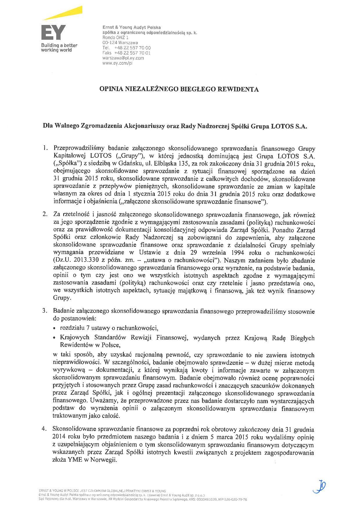 Grupa Kapitalowa LOTOS 2015 - Opinia z badania Skonsolidowanego Sprawozdania Finansowego strona 1