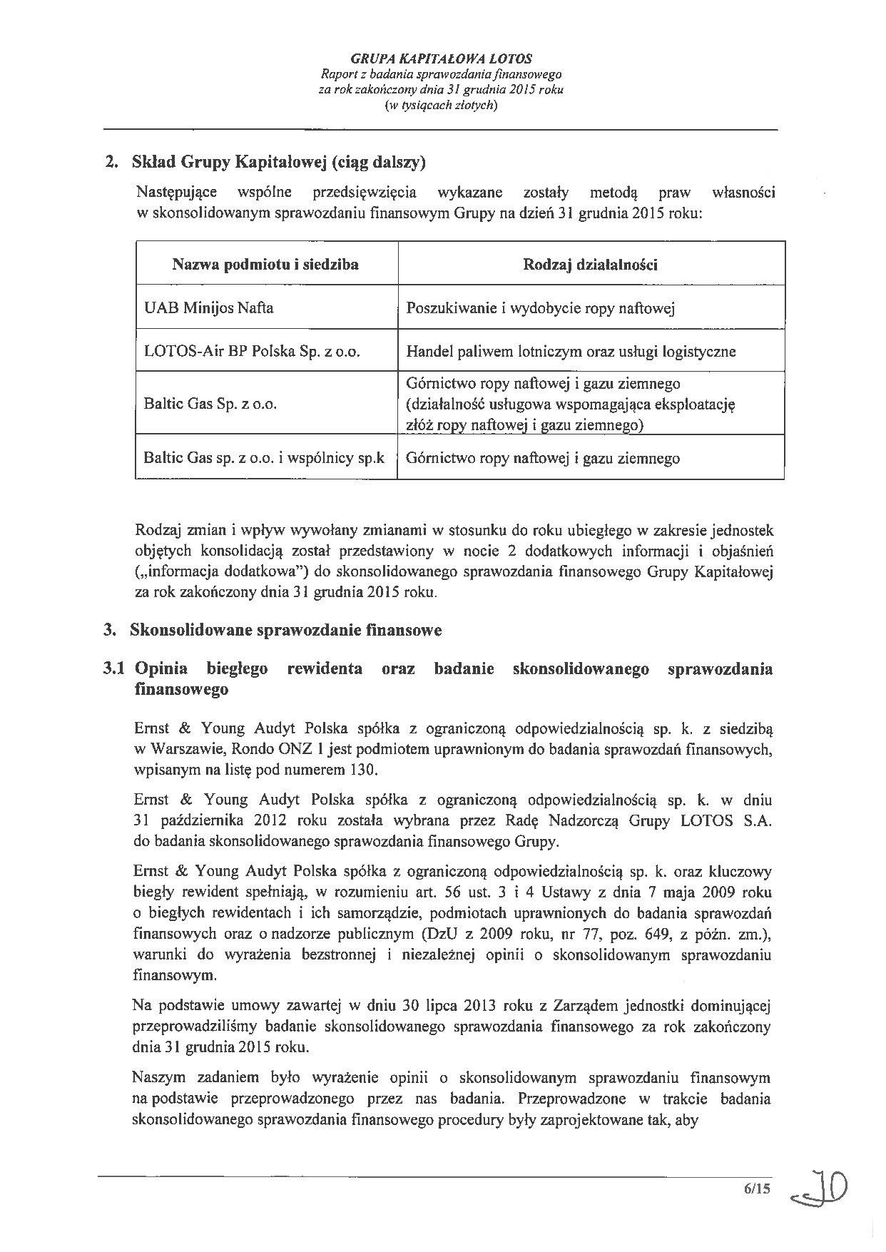 Grupa Kapitalowa LOTOS 2015 - Raport audytora z badania Skonsolidowanego Sprawozdania Finansowego strona 6