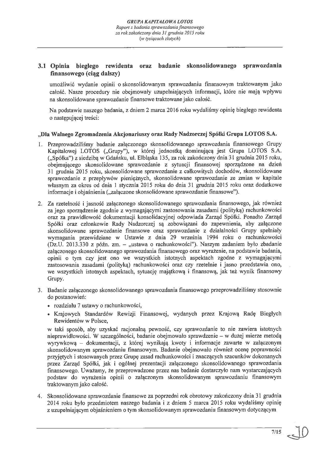 Grupa Kapitalowa LOTOS 2015 - Raport audytora z badania Skonsolidowanego Sprawozdania Finansowego strona 7