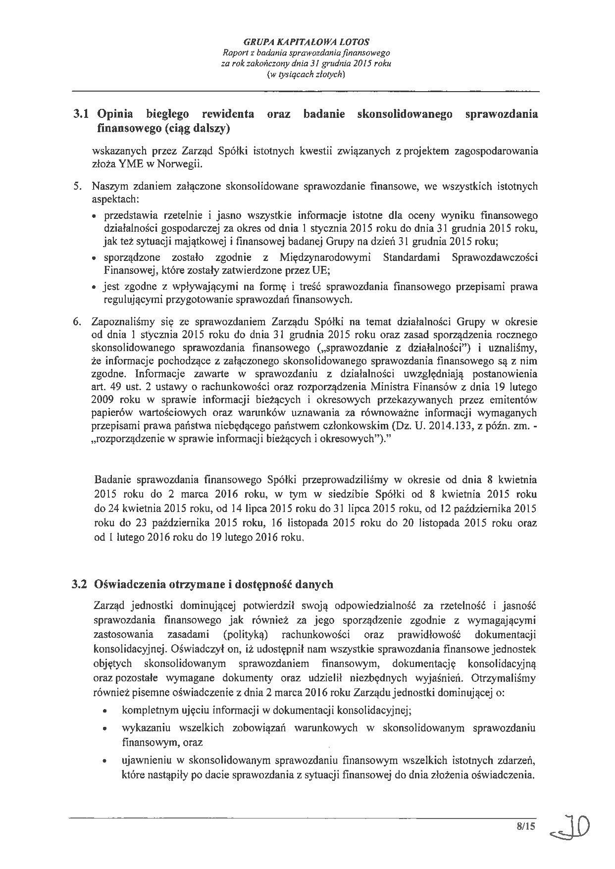 Grupa Kapitalowa LOTOS 2015 - Raport audytora z badania Skonsolidowanego Sprawozdania Finansowego strona 8
