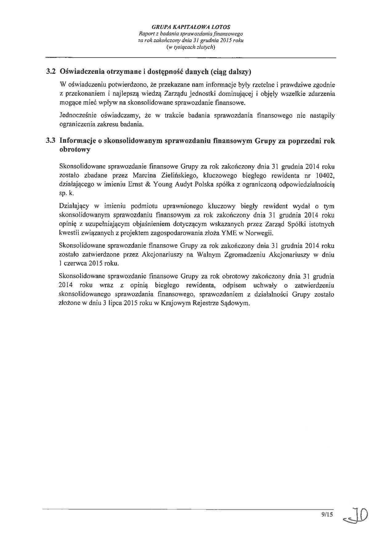 Grupa Kapitalowa LOTOS 2015 - Raport audytora z badania Skonsolidowanego Sprawozdania Finansowego strona 9