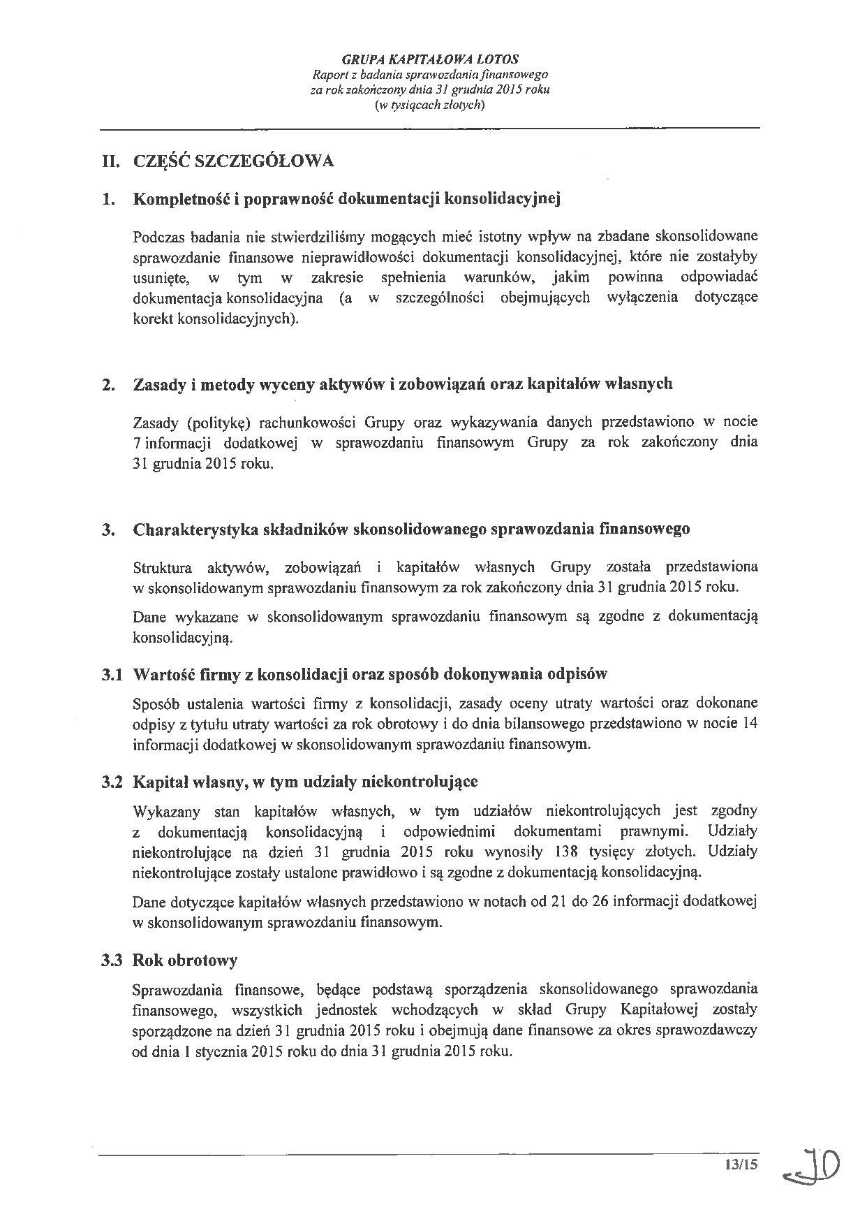 Grupa Kapitalowa LOTOS 2015 - Raport audytora z badania Skonsolidowanego Sprawozdania Finansowego strona 13